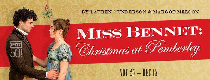 Miss Bennet Christmas At Pemberley.Miss Bennet Christmas At Pemberley Nov 25 Dec 18