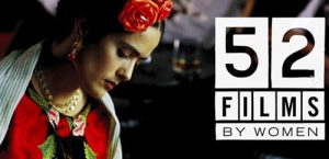 52 Films By Women -Frida by Julie Taymor